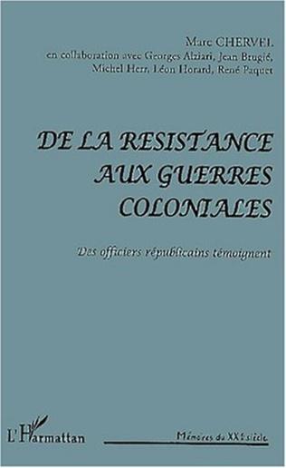 Couverture DE LA RÉSISTANCE AUX GUERRES COLONIALES