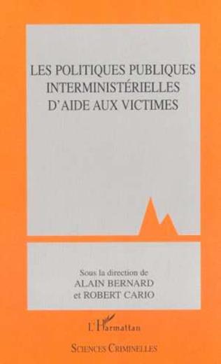 Couverture LES POLITIQUES PUBLIQUES INTERMINISTÉRIELLES D'AIDE AUX VICTIMES