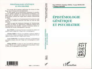 Couverture ÉPISTÉMOLOGIE GÉNÉTIQUE ET PSYCHIATRIE