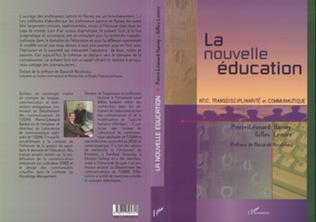 Couverture LA NOUVELLE ÉDUCATION NTIC, Transdisciplinarité et Communautique