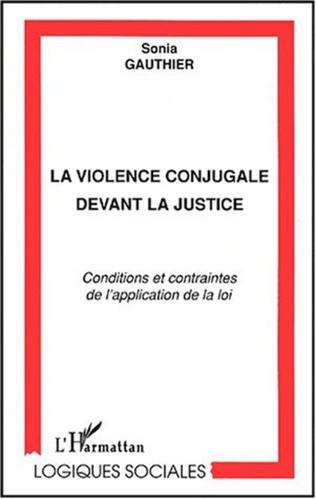 Couverture LA VIOLENCE CONJUGALE DEVANT LA JUSTICE