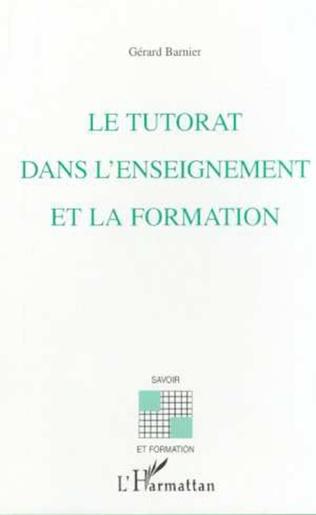 Couverture LE TUTORAT DANS L'ENSEIGNEMENT ET LA FORMATION