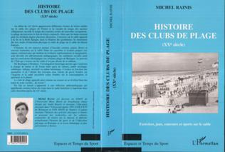 Couverture HISTOIRE DES CLUBS DE PLAGE (XXe siècle)