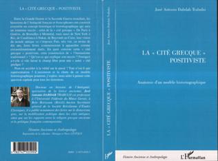 Couverture LA « CITÉ GRECQUE » POSITIVISTE