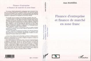 Couverture FINANCE D'ENTREPRISE ET FINANCE DE MARCHÉ EN ZÔNE FRANC