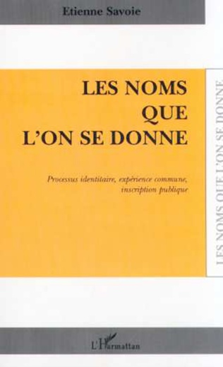 Couverture LES NOMS QUE L'ON SE DONNE