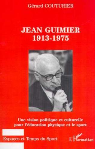 Couverture JEAN GUIMIER 1913-1975