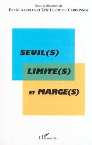 Couverture SEUIL(S) LIMITE(S) ET MARGE(S)