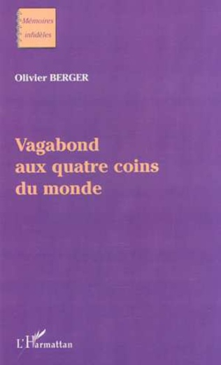 Couverture VAGABOND AUX QUATRE COINS DU MONDE