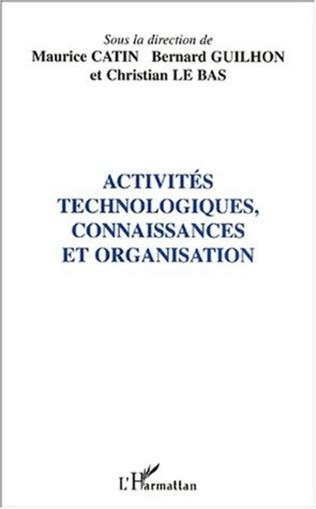Couverture ACTIVITÉS TECHNOLOGIQUES, CONNAISSANCES ET ORGANISATION