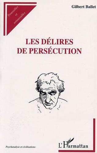 Couverture LES DÉLIRES DE PERSÉCUTION