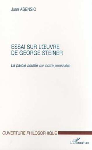 Couverture ESSAI SUR L'ŒUVRE DE GEORGE STEINER