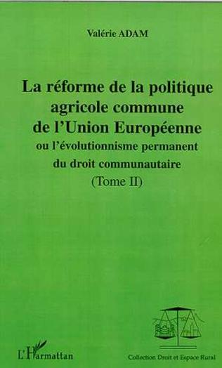 Couverture LA RÉFORME DE LA POLITIQUE AGRICOLE COMMUNE DE L'UNION EUROPEENNE