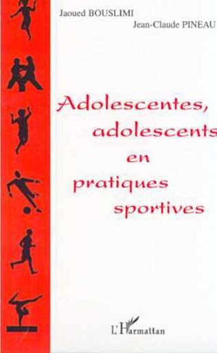 Couverture ADOLESCENTES, ADOLESCENTS EN PRATIQUES SPORTIVES