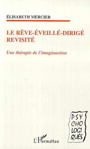Couverture LE RÊVE-ÉVEILLÉ-DIRIGÉ REVISITÉ