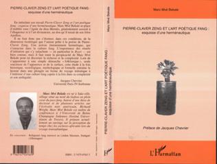 Couverture PIERRE-CLAVER ZENG ET L'ART POÉTIQUE FANG :