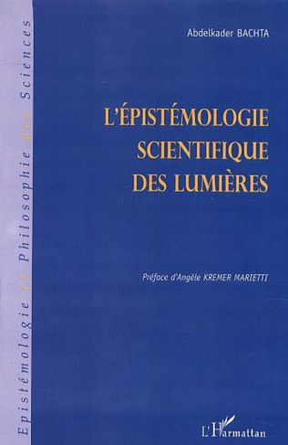 Couverture L'ÉPISTÉMOLOGIE SCIENTIFIQUE DES LUMIÈRES