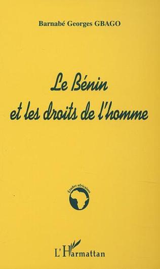 Le Benin Et Les Droits De L Homme Barnabe George Gbago Livre Ebook Epub