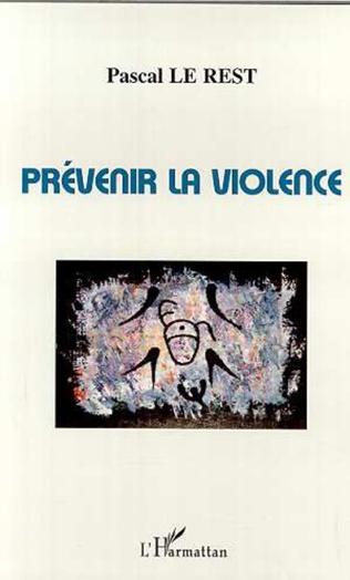 Couverture PRÉVENIR LA VIOLENCE