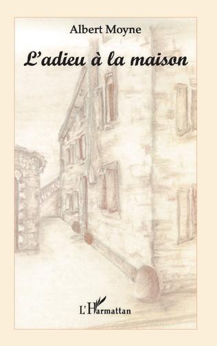 Couverture L'ADIEU À LA MAISON