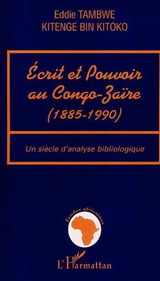 Couverture ECRIT ET POUVOIR AU CONGO-ZAÏRE (1885-199)