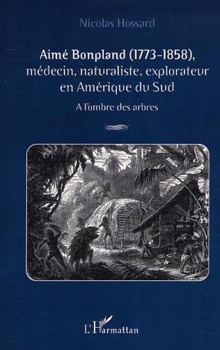 Couverture AIMÉ BONPLAND (1773-1858)