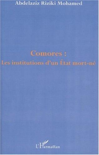 Couverture COMORES : LES INSTITUTIONS D'UN ETAT MORT-NÉ