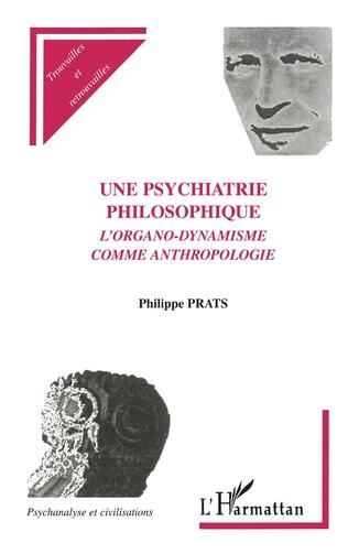 Couverture UNE PSYCHIATRIE PHILOSOPHIQUE