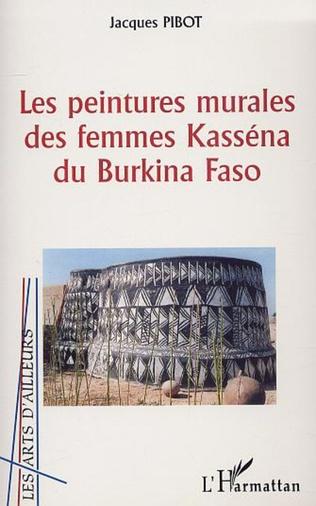 Couverture LES PEINTURES MURALES DES FEMMES KASSÉNA DU BURKINA FASO