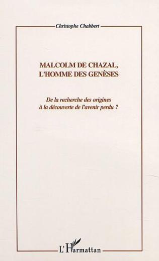 Couverture MALCOM DE CHAZAL, L'HOMME DES GENESES