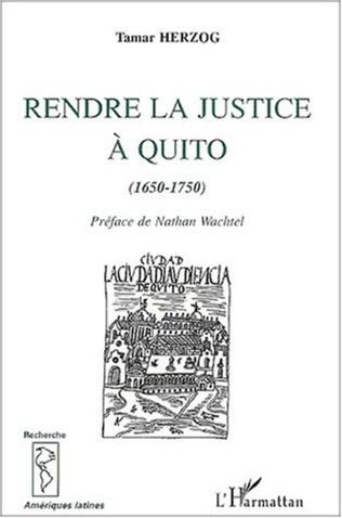 Couverture RENDRE LA JUSTICE À QUITO (1670-1750)