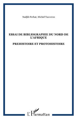 Couverture ESSAI DE BIBLIOGRAPHIE DU NORD DE L'AFRIQUE