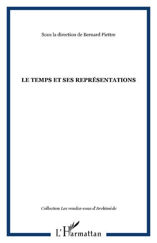 Couverture LE TEMPS ET SES REPRÉSENTATIONS