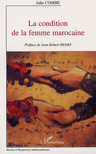 Couverture LA CONDITION DE LA FEMME MAROCAINE