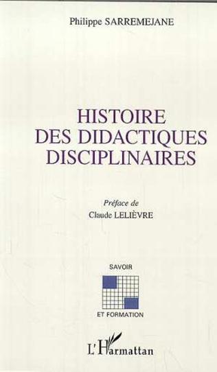 Couverture HISTOIRE DES DIDACTIQUES DISCIPLINAIRES
