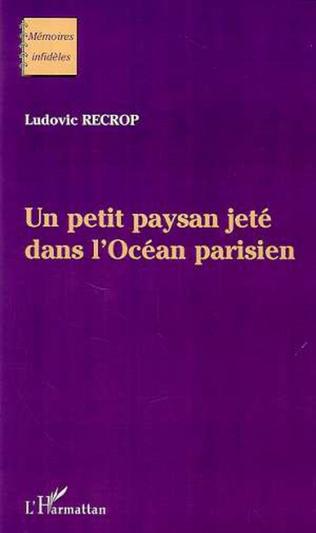 Couverture UN PETIT PAYSAN JETÉ DANS L'OCÉAN PARISIEN