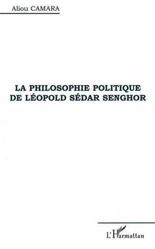 Couverture LA PHILOSOPHIE POLITIQUE DE LÉOPOLD SÉDAR SENGHOR