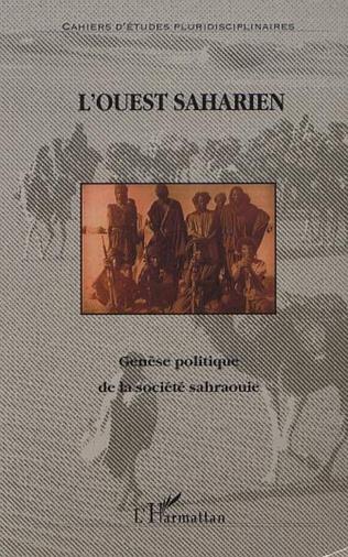 Couverture GÉNÈSE POLITIQUE DE LA SOCIÉTÉ SAHRAOUIE