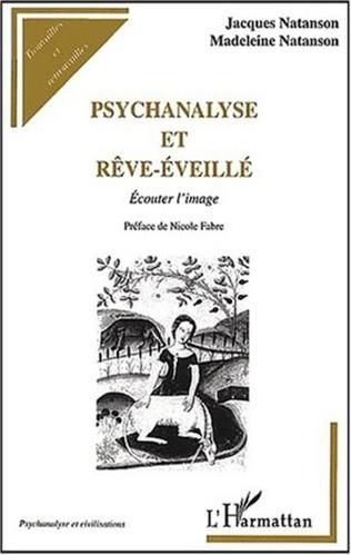 Couverture PSYCHANALYSE ET RÊVE-ÉVEILLÉ