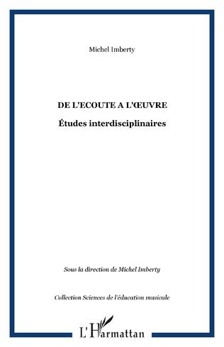 Couverture DE L'ECOUTE A L'ŒUVRE