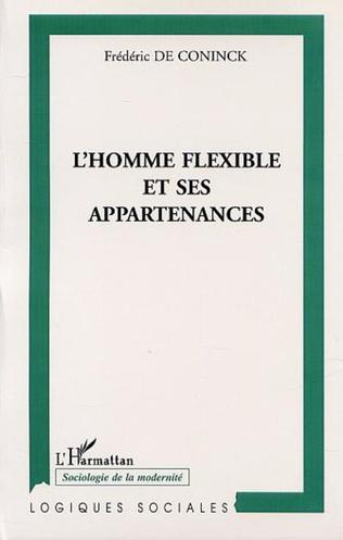 Couverture L'HOMME FLEXIBLE ET SES APPARTENANCES