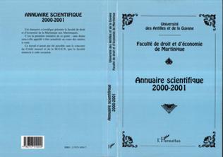 Couverture ANNUAIRE SCIENTIFIQUE 2000-2001 DE LA FACULTÉ DE DROIT ET D'ÉCONOMIE DE MARTINIQUE