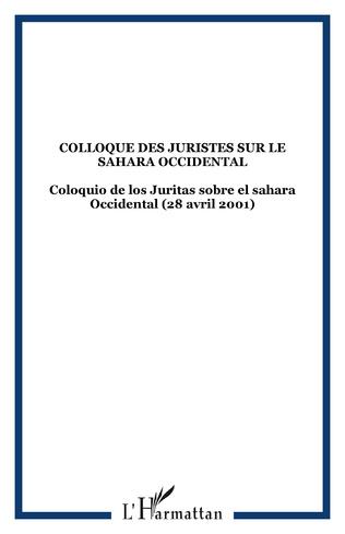 Couverture COLLOQUE DES JURISTES SUR LE SAHARA OCCIDENTAL