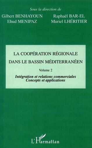 Couverture LA COOPÉRATION RÉGIONALE DANS LE BASSIN MÉDITERRANÉEN