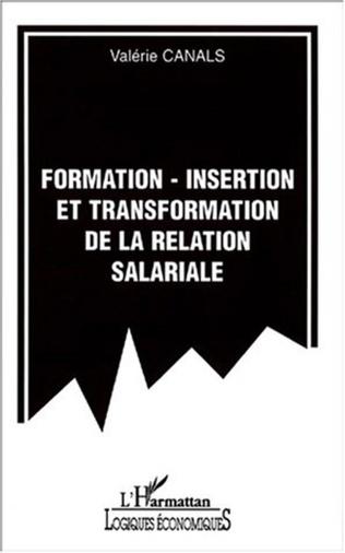 Couverture FORMATION-INSERTION ET TRANSFORMATION DE LA RELATION SALARIALE