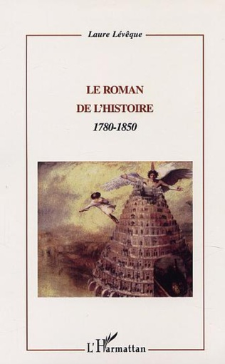 Couverture LE ROMAN DE L'HISTOIRE : 1780-1850