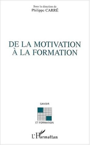 Couverture DE LA MOTIVATION À LA FORMATION