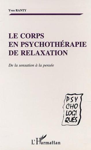 Couverture LE CORPS EN PSYCHOTHERAPIE DE RELAXATION