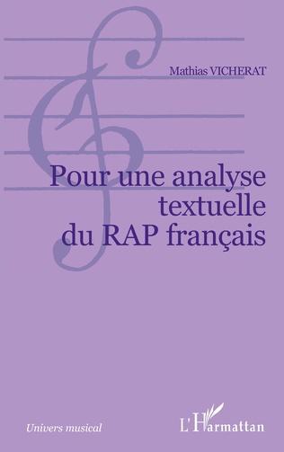 Pour Une Analyse Textuelle Du Rap Francais Mathias Vicherat