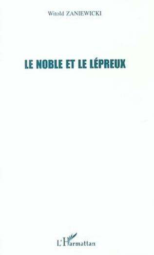 Couverture LE NOBLE ET LE LEPREUX